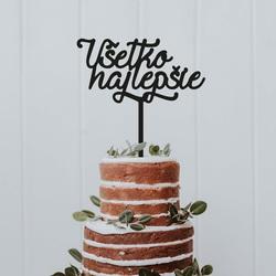"""Plastový zápich - ozdoba na tortu """"Všetko najlepšie"""" - Rozmer 138 x 180 mm"""